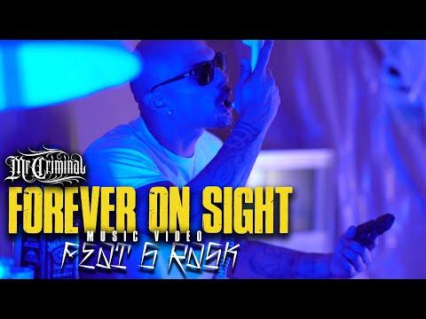 Смотреть клип Mr. Criminal Ft. G Rask - Forever On Sight