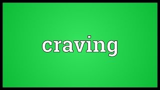 Craving Meaning