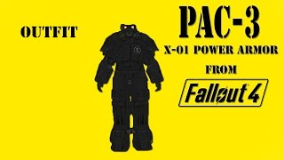 "[Pac 3] Outfit ""X-01 Power armor from Fallout 4 """