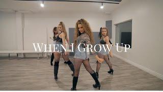 WHEN I GROW UP - Pussycat Dolls I MONICA GOLD CHOREOGRAPHY