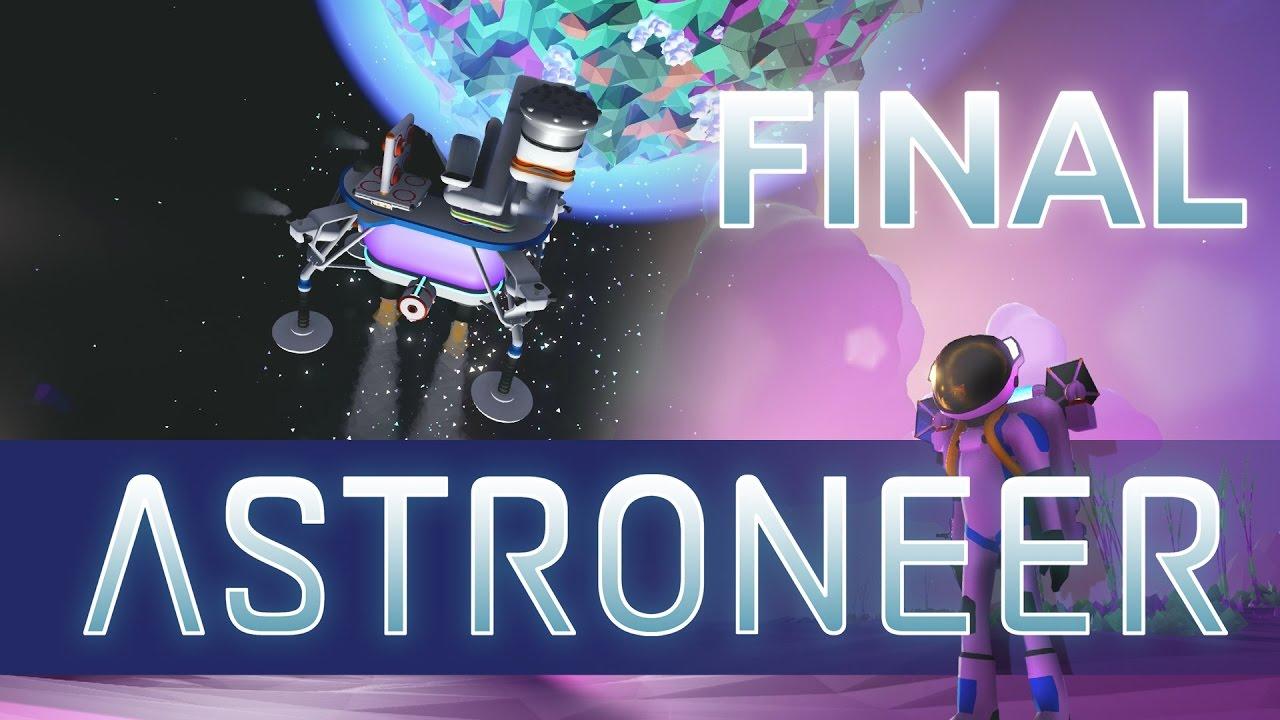 Bench Plays Astroneer - #8 FINALE