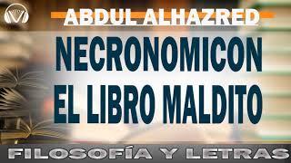 Necronomicón  AUDIOLIBRO|  El libro maldito de Alhazred  | Abdul Alhazred