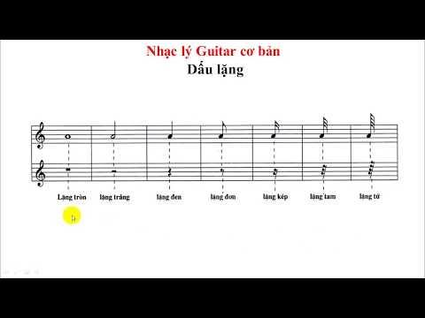 Dấu lặng & Luyện nốt nhạc (Bài 6)