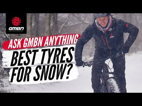 The Best MTB Tyres For Riding In Snow? | Ask GMBN Anything About Mountain Biking