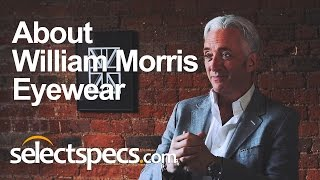 About William Morris Eyewear