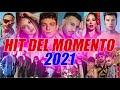 TORMENTONI DELL'ESTATE 2021 - MIX ESTATE 2021 - CANZONI ESTATE 2021 -A e HIT DEL MOMENTO 2021