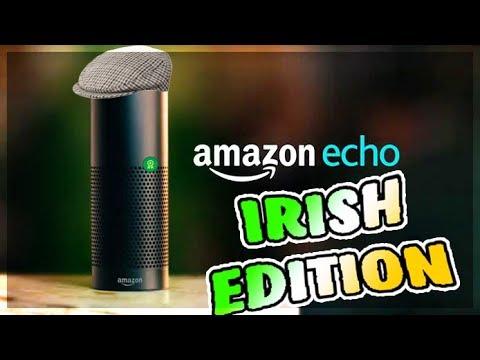If Alexa was Irish (amazon echo)