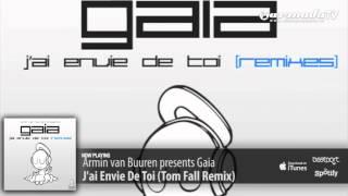 Скачать Armin Van Buuren Presents Gaia J Ai Envie De Toi Tom Fall Remix