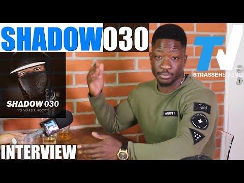 SHADOW030 Interview: Schwarzer Hoody, BTNG, Mena & Sierra Kidd, Jalil, Fler, Marvin Game, Berlin, MV