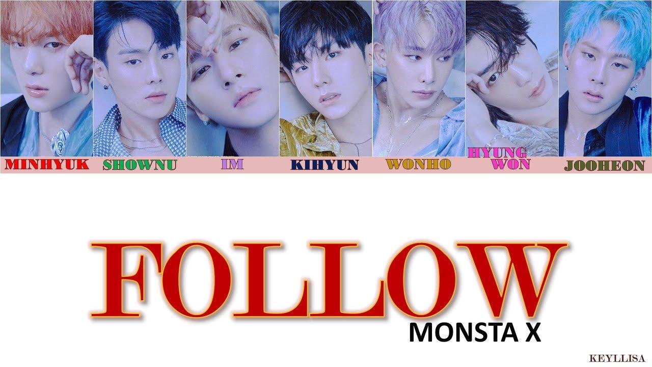 Monsta X ˪¬ìŠ¤íƒ€ì—'스 Follow Ita Traduzione Color Coded Lyrics Han Rom Youtube