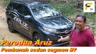 Perodua Aruz pengganti sedan Segmen B? Ulasan dan pandu uji komprehensif