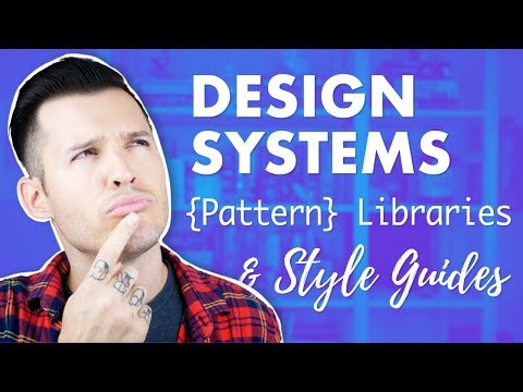 Design Systems, Pattern Libraries & Style Guides... Oh My!