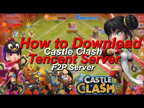 Castle Clash Download Tencent Server (F2P Server)
