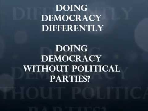 Doing Democracy Without Political Parties? - YouTube
