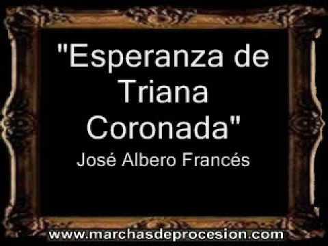 Esperanza de Triana Coronada - José Albero Francés [BM]