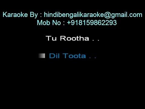 Tu Rootha Dil Toota - Karaoke - Yaarana (1981) - Kishore Kumar - Customized