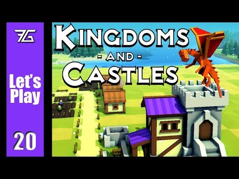 Kingdoms And Castles - Ep 20 Building Again