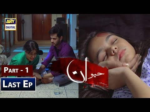 Haiwan - Last Episode - Part 1 - 2nd January 2019 - ARY Digital Drama