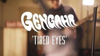 Gengahr - Tired Eyes (Last.fm Lightship95 Series)