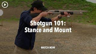 Shotgun Stance and Mount - Shotgun 101 with Top Shot Chris Cheng