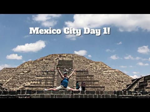 Visiting Mexico City!! |  Day 1