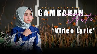 Gambar cover Nazia Marwiana - Gambaran Hati   Official Lyric