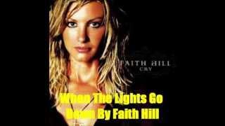when the lights go down by faith hill lyrics in description