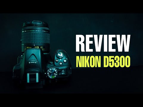 Review Nikon D5300 (Indonesia)