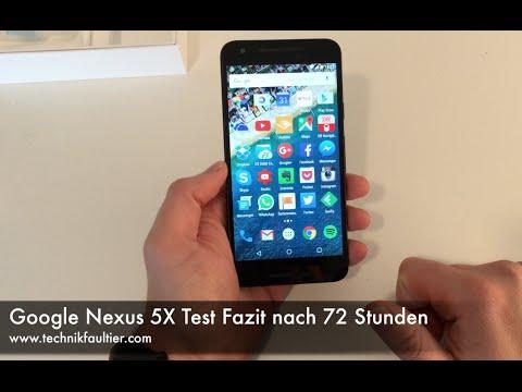 Google Nexus 5X Test Fazit nach 72 Stunden