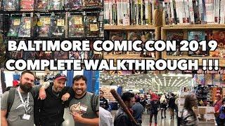 Baltimore Comic Con 2019 Complete Walkthrough Experience!!
