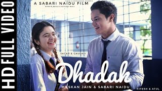 Dhadak Title Track | School Love Story | Music Video | Muskan Jain, Sabari Naidu |
