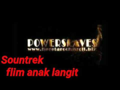 Anak langit Sountrek lagu 100% rock n roll - powerslaves