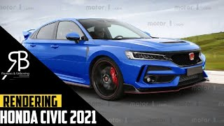 All New Honda Civic 2021 | 11th Generation | Leaked | Coming Soon | Rendering & Details | Testing