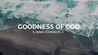 Goodness Of God Lyric