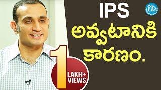 డెంటిస్ట్ జాబ్ వదిలి IPS అవ్వటానికి కారణం చెప్పిన Akun Sabharwal || Crime Diaries With Muralidhar