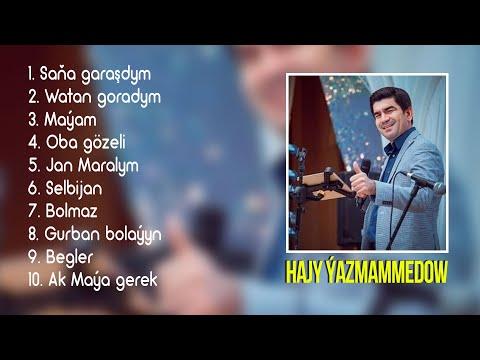 Hajy Ýazmämmedow - Täze Aýdymlary   2020 (1-nji Bölegi) Dowamy Bar