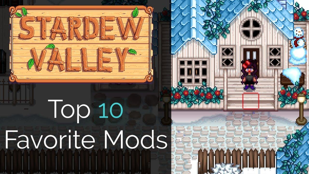 Top 10 Favorite Stardew Valley Mods in 2020