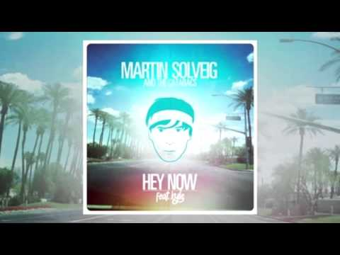 Martin Solveig and The Cataracs feat. Kyle - Hey Now