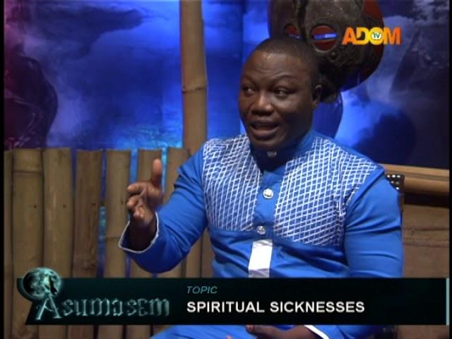 Spiritual Sicknesses - Asumasem on Adom TV (1-10-18)
