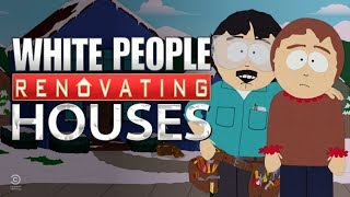 South Park | Episode Reaction | White People Renovating Houses