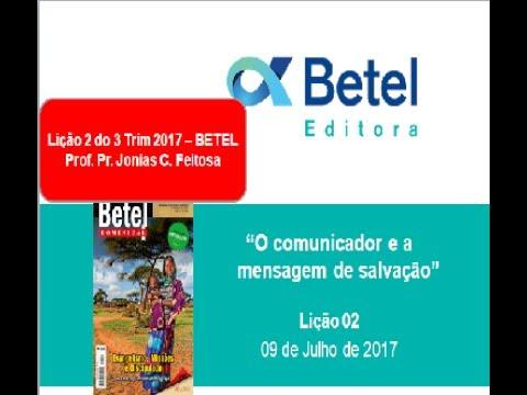 Lição 2 do 3 Trim 2017 - Escola Dominical Betel - Prof. Pr. Jonias C. Feitosa