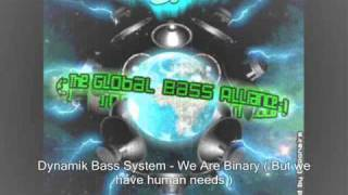 Dynamik Bass System - We Are Binary (Dominance Electricity)