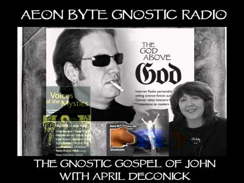 The Gnostic Gospel of John: Aeon Byte Gnostic Radio