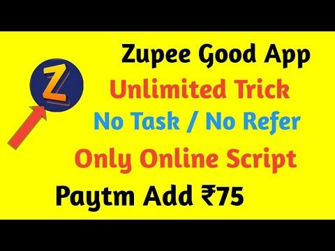 ZUPEE GOLD APP UNLIMITED TRICK !! NO TASK / NO REFER !!  ONLY ONLINE SCRIPT !!  PAYTM ADD ₹75