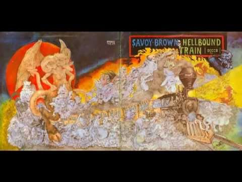 Savoy Brown - Train To Nowhere / Tolling Bells