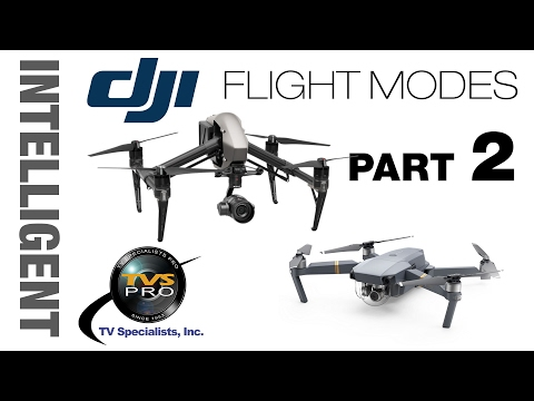 DJI Intelligent Flight Modes NEW: Part 2 Tutorial