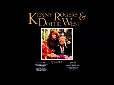 Kenny Rogers&Dottie West - 'til I Can Make It On My Own
