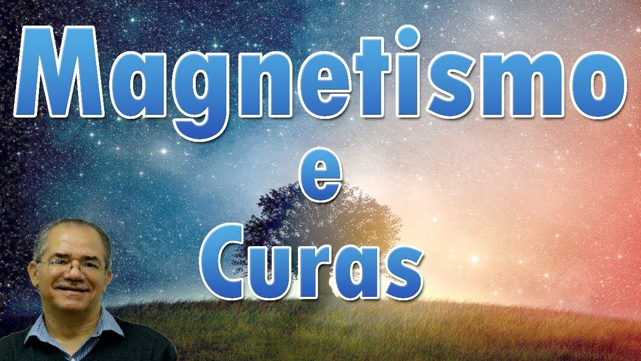 Magnetismo e Curas - Jacob Melo