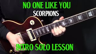 "how to play ""No One Like You"" on guitar by the Scorpions intro guitar solo lesson tutorial"