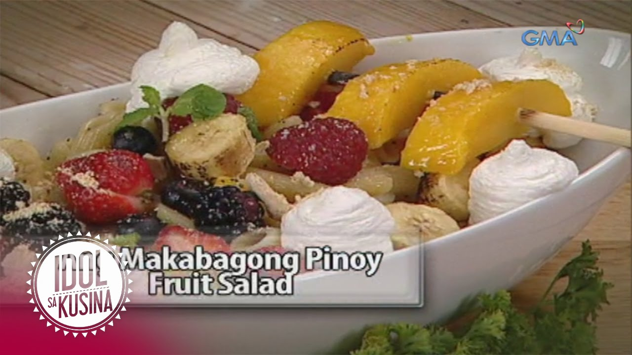 Idol sa Kusina recipe: Makabagong Pinoy Fruit Salad